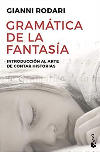 """Gramática de la fantasía"" de Gianni Rodari"
