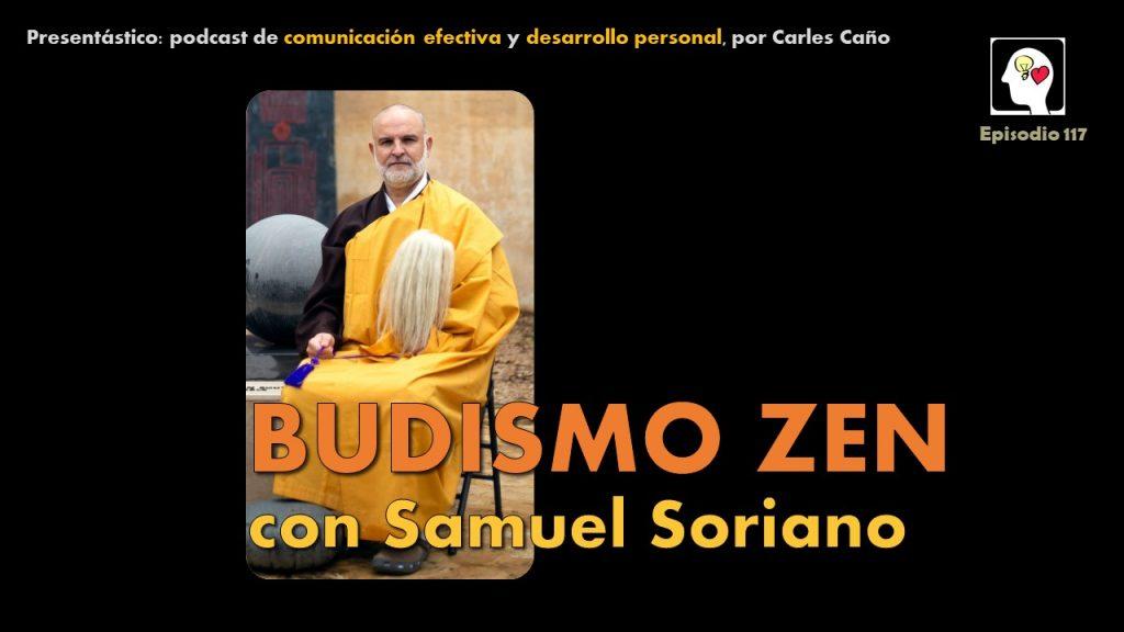 Budismo Zen, con Samuel Soriano