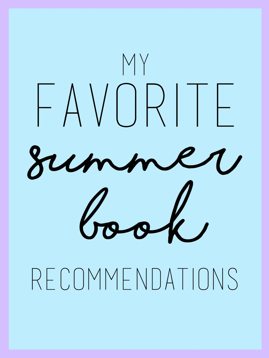 My Favorite Summer Book Recommendations