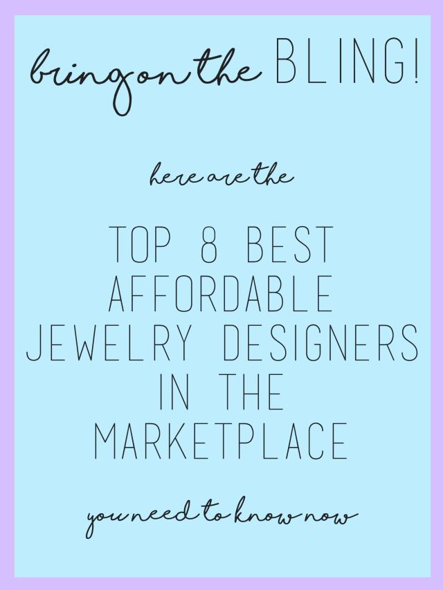 top 8 affordable jewelry designers