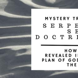 Serpent Seed Doctrine