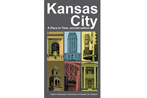 Kansas City A Place in Time