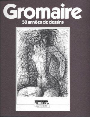 Couverture du catalogue de l'exposition GROMAIRE 50 années de dessins - 1989