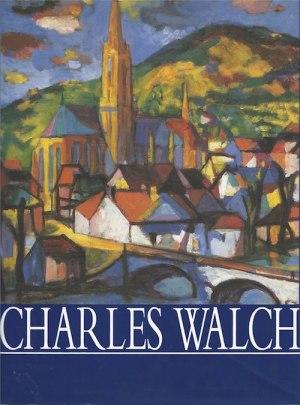 Catalogue raisonné de Charles Walch