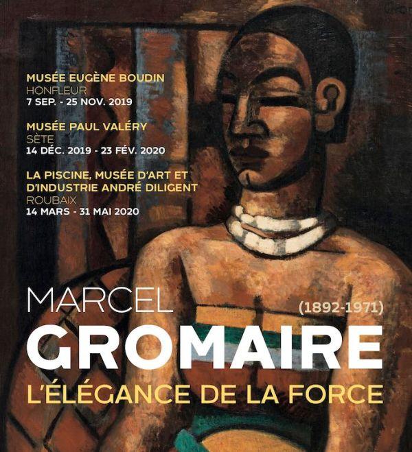 Marcel Gromaire, Exposition, L'Élégance de la Force