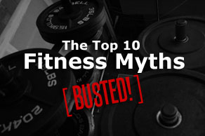 10 Training and Nutrition Myths to Know About