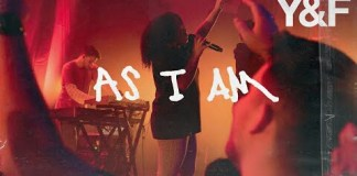 Hillsong Young & Free – As I Am lyrics
