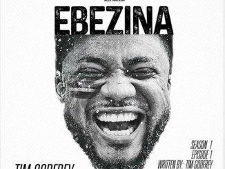 Tim Godfrey – Ebezina mp3 download