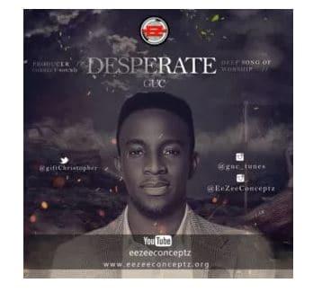 GUC – Desperate mp3 download