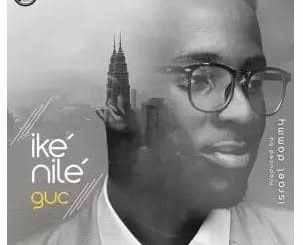 GUC – Ike Nile (All Power) lyrics