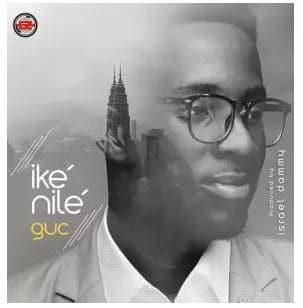 GUC – Ike Nile (All Power) lyrics