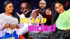 Nollywood Movie:- Blind Sided mp4 download