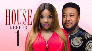 Nollywood Movie:- House Keeper mp4 download