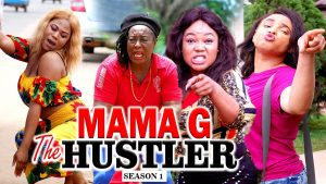Nollywood Movie:- Mama G The Hustler (1) mp4 download