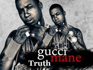 Gucci Mane – Truth mp3 download