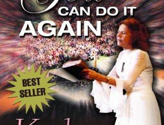 Kathryn Kuhlman - God Can Do It Again PDF