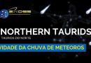 Atividade da Chuva de Meteoros Northern Taurids 2018