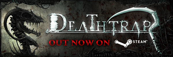 Deathtrap - Out Now on Steam