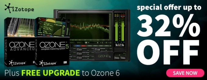 Ozone 6 and Ozone 5 Deals – SoundsAndGear com News & Press