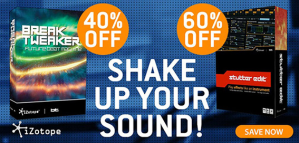 Shake up your sound with iZotope offers