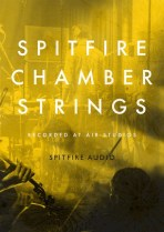 Spitfire Audio returns to roots with rationalised and refreshed SPITFIRE CHAMBER STRINGS