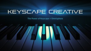 "Spectrasonics Releases ""Keyscape Creative"" library 1200+ Omnisphere 2 patches"