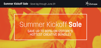 iZotope launch Summer Bundle Savings