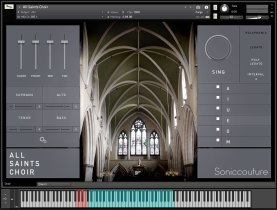 Soniccouture Releases All Saints Choir – Virtual Choir Instrument For Kontakt Player NKS
