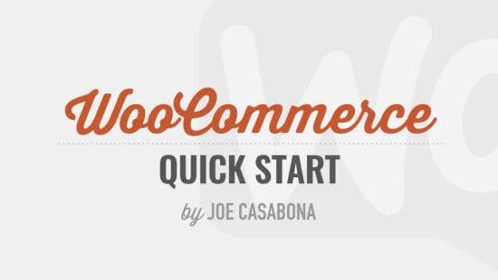 WooCommerce Quick Start