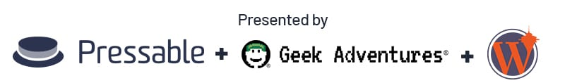 Presented by Pressable, Geek Adventures and WordCamp Seattle