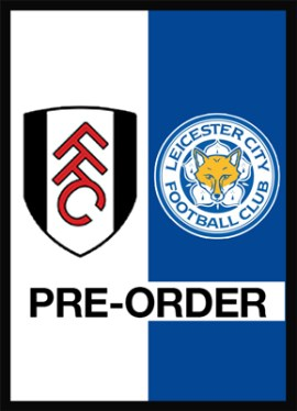 Fulham v Leicester City Pre-Order Official Programme