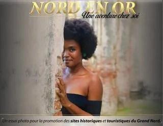 """"""" Nord en Or """", un essai Photo de Leonica Pierre pour valoriser le côté touristique et historique du grand Nord d'Haïti."""