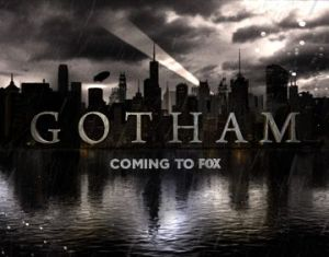 Gotham Television show new to Fox this fall
