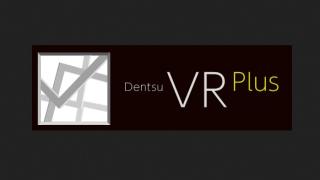 電通がVR領域へ本格進出。Dentsu VR Plusを設立