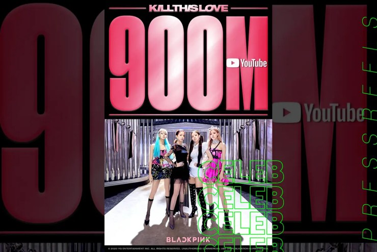"BLACKPINK ""Kill This Love"" MV reached 900 million views"