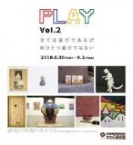 1598055 thum - PLAY vol.2-全ては遊びである⇄何ひとつ遊びではない