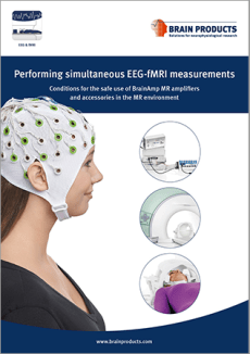 Performing simultaneous EEG-fMRI measurements: Conditions for the safe use of BrainAmp MR amplifiers and accessories in the MR environment