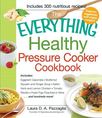 Everything-Healthy-Pressure-Cooker-Cookbook