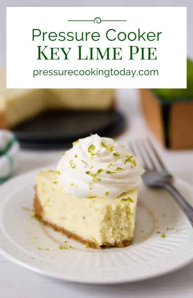 "A tart, creamy key lime pie with a graham cracker crust ""baked\"" in the pressure cooker, then served topped with some lightly sweetened whipped cream. This Pressure Cooker Key Lime Pie is a must try!"