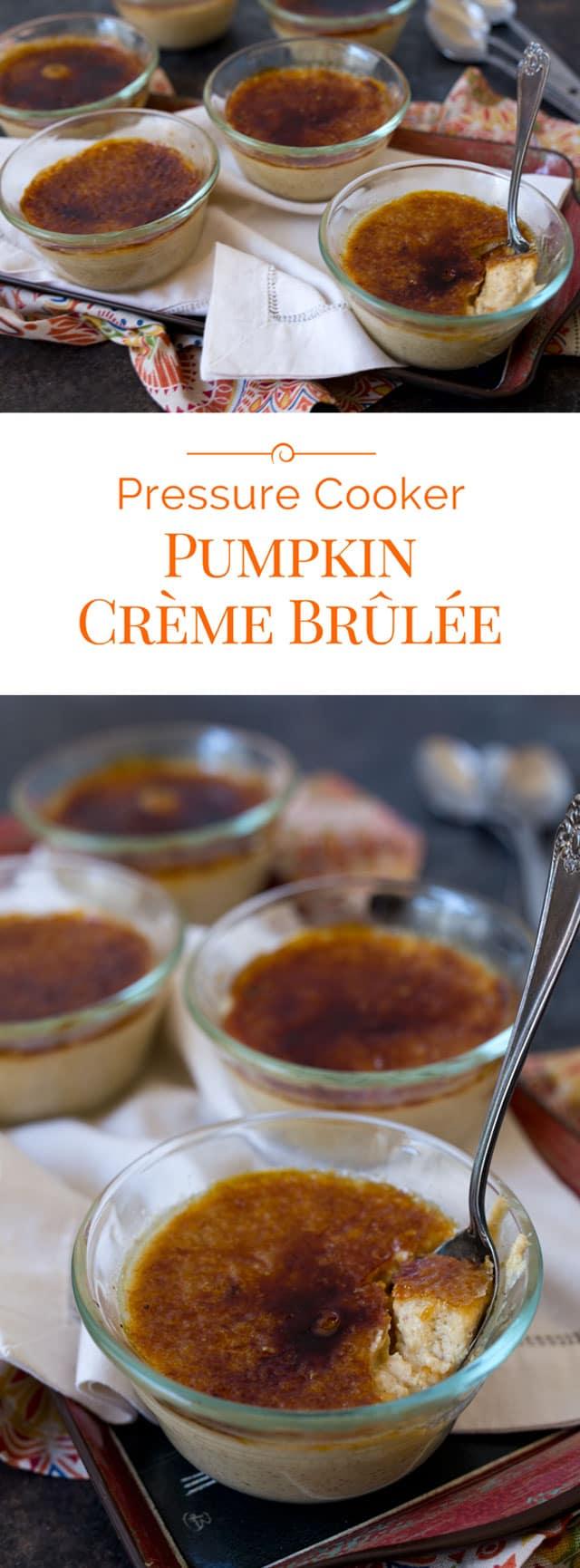 Pressure Cooker Pumpkin Crème Brûlée photo collage