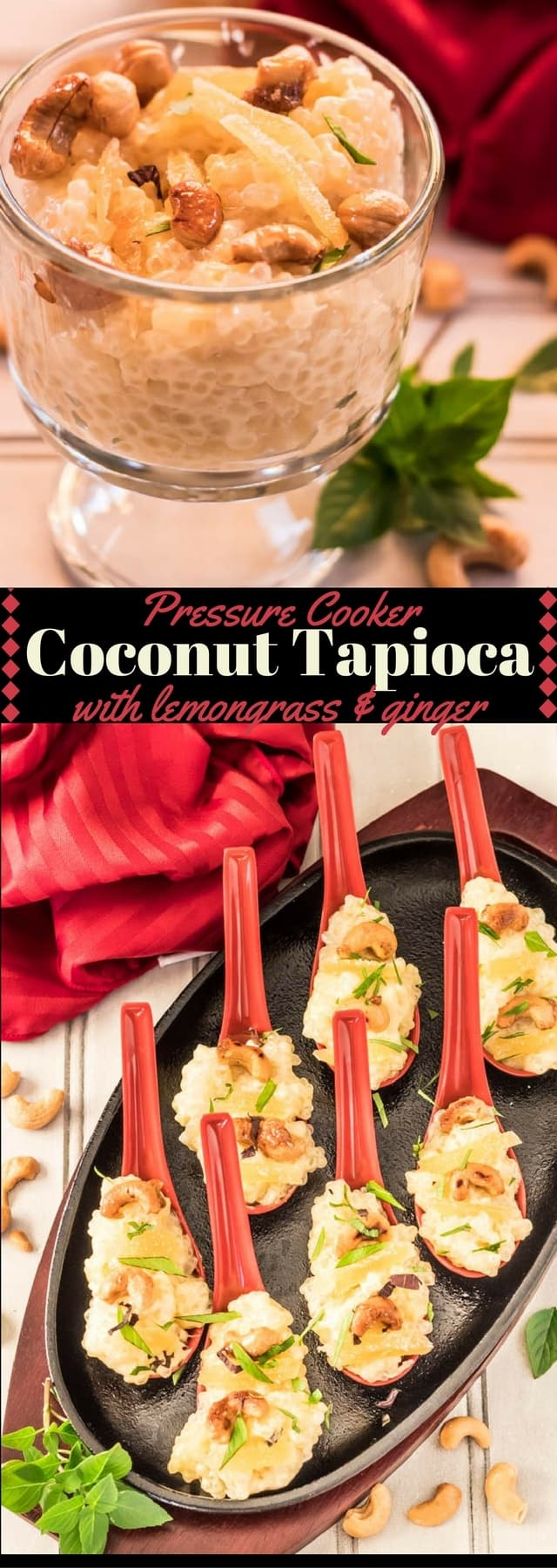 photo collage of pressure cooker coconut lemongrass ginger tapioca