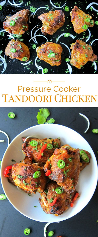 photo collage of Pressure Cooker Tandoori Chicken