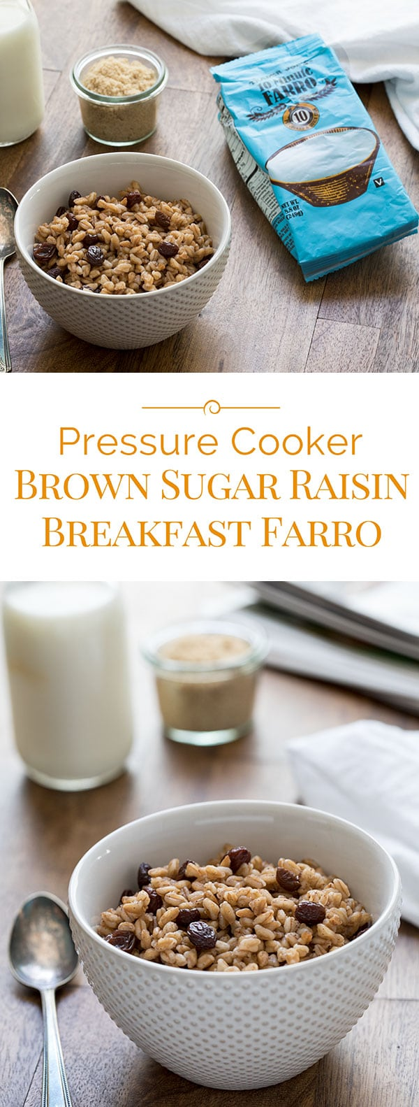 Pressure-Cooker-Brown-Sugar-Raisin-Breakfast-Farro-Collage-Pressure-Cooking-Today