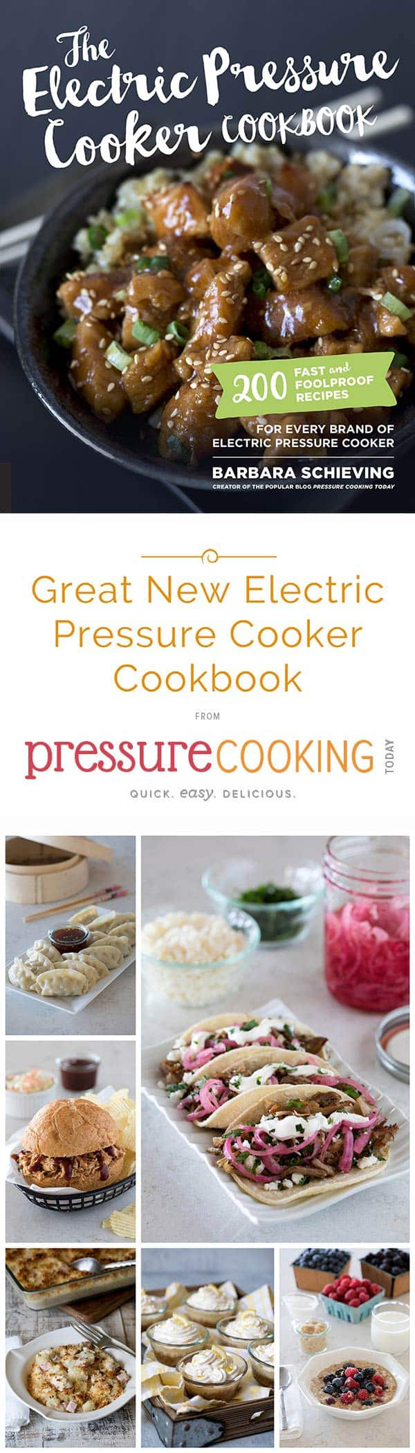 The Electric Pressure Cooker Cookbook - If you love the recipes on Pressure Cooking Today, you\'re going to love the cookbook. Thanks for pre-ordering it!