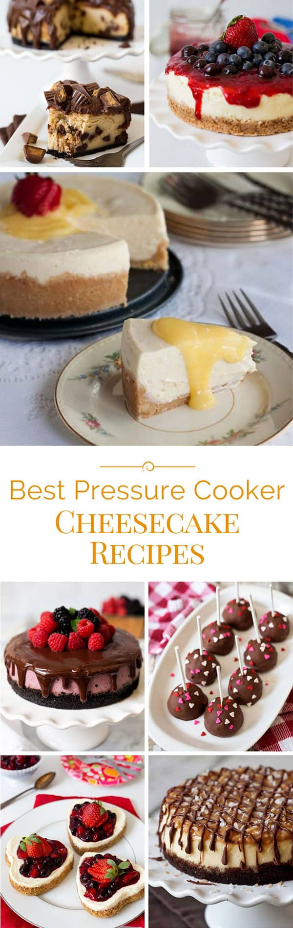 Best Pressure Cooker Cheesecake Recipes and Tips to Creating Perfect Cheesecake in your Pressure Cooker or Instant Pot