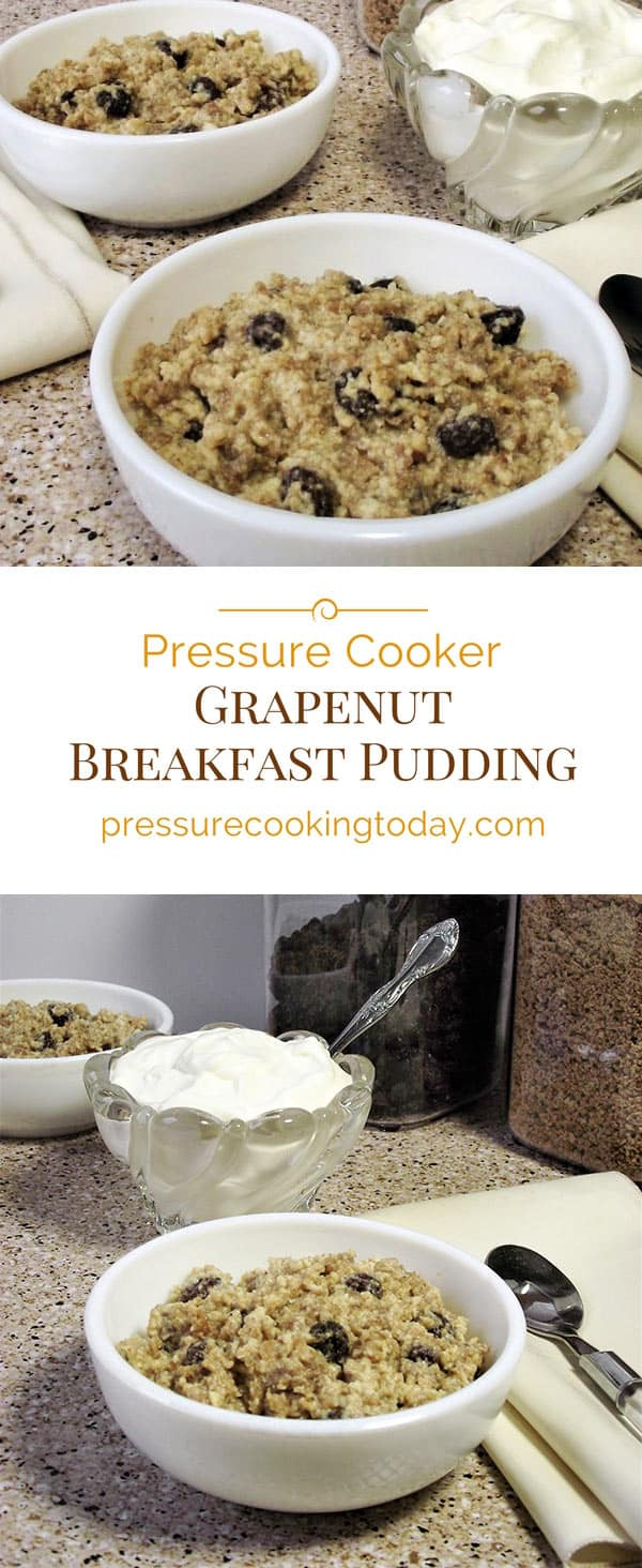 Pressure-Cooker-Grapenut-Breakfast-Pudding-Pressure-Cooking-Today-Collage