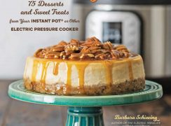 front cover of the Instantly Sweet dessert cookbook for the Instant Pot or other brand of electric pressure cooker