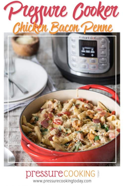 Instant Pot Chicken Bacon Penne in a Garlic Cream Sauce