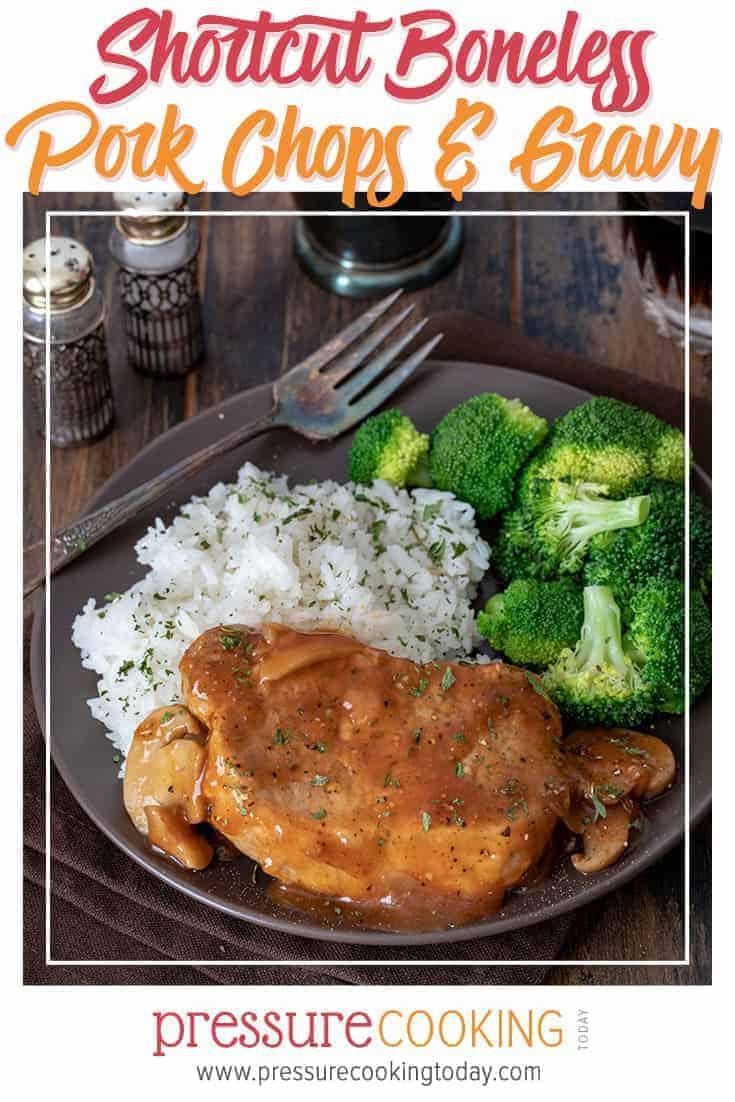 Boneless Pressure Cooker Instant Pot Pork Chops and Onion Gravy via @PressureCook2da