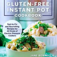 The Gluten-Free Instant Pot Cookbook